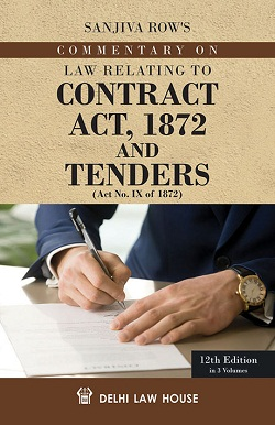 Sanjiva Rows : Law Relating to Contract Act 1872 and  Tenders, etc., 12th Updated Edn. in 3 Volumes, Per Set, R/P
