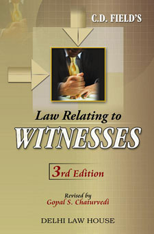 C. D. Fields : Law Relating to Witnesses with Examination of Witnesses, 5th New Edn